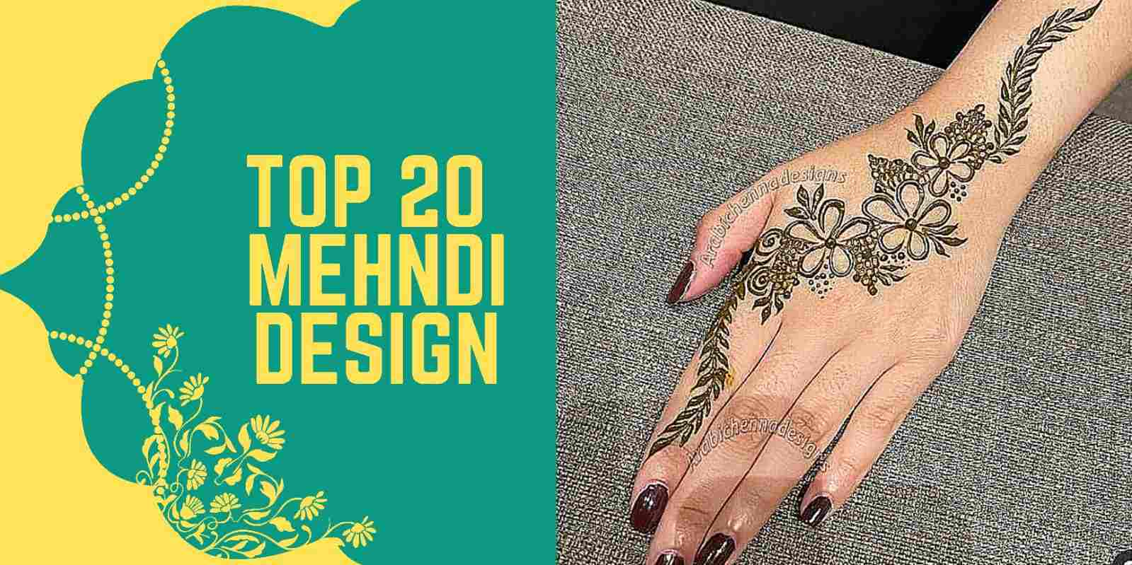 Top 20 Easy And Simple Mehndi Designs 2021